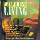 Dollhouse Living (2000, Hardcover) by Beauregard Houston-Montgomery HUMOR Book