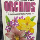 An Illustrated Guide to GROWING YOUR OWN ORCHIDS Book 1982