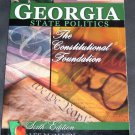 Georgia State Politics THE CONSTITUTIONAL FOUNDATION Book 6th Ed By Lee M. Allen