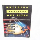 BUILDING BUSINESS WEBSITES Book By Adam Blum FIRST EDITION!