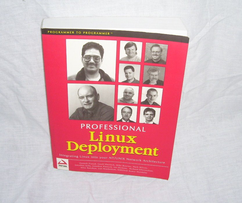 PROFESSIONAL LINUX DEPLOYMENT Book 2000 RETAIL $49.99!