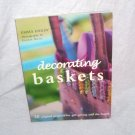 DECORATING BASKETS BOOK BRAND NEW BY EMMA HARDY