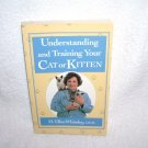 Understanding and Training Your Cat Or Kitten Book By H. Ellen Whiteley, DVM FIRST EDITION!