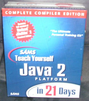 SAMS Teach Yourself JAVA 2 Playform in 21 Days COMPLETE COMPILER EDITION NEW!