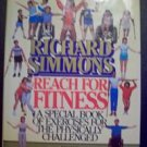 Richard Simmons Reach for Fitness Signed 1st Edition