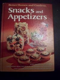 Better Homes and Garden's Snacks and Appetizers Book