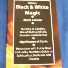 Black and White Magic BOOK NEW Witchcraft Pagan Magick