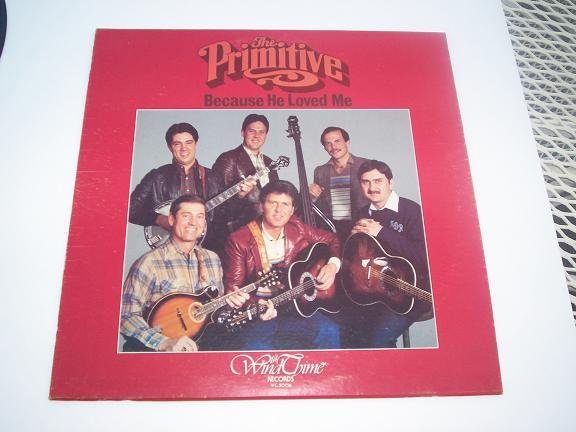 PRIMITIVE QUARTET Because He Loved Me LP Record Album