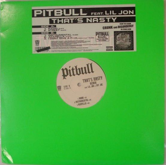 "Pitbull feat. Lil Jon and Fat Joe 2004 12"" That's Nasty"