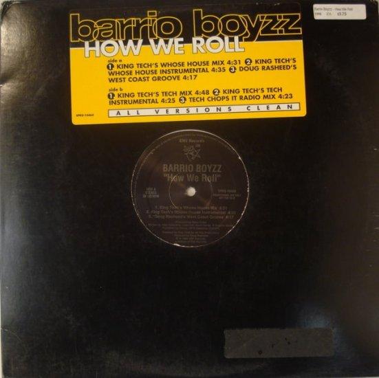 """Barrio Boyzz - How We Roll 12"""""""