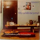 Mahavishnu John McLauglin - My Goals Beyond 1971 LP