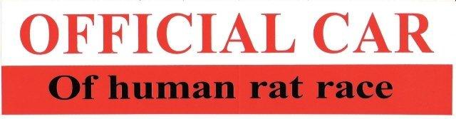 OFFICIAL CAR Of human rat race Bumper Sticker