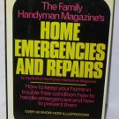 HOME EMERGENCIES & REPAIRS by Family Handyman Magazine BOOK + FREE U.S. SHIPPING
