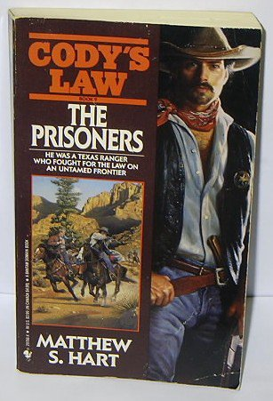 CODY'S LAW #9 THE PRISONERS by Mathew S Hart BOOK + FREE U.S. SHIPPING