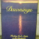 DAWNINGS Finding God's Light in the Darkness by Phillis Hobe BOOK + FREE U.S. SHIPPING