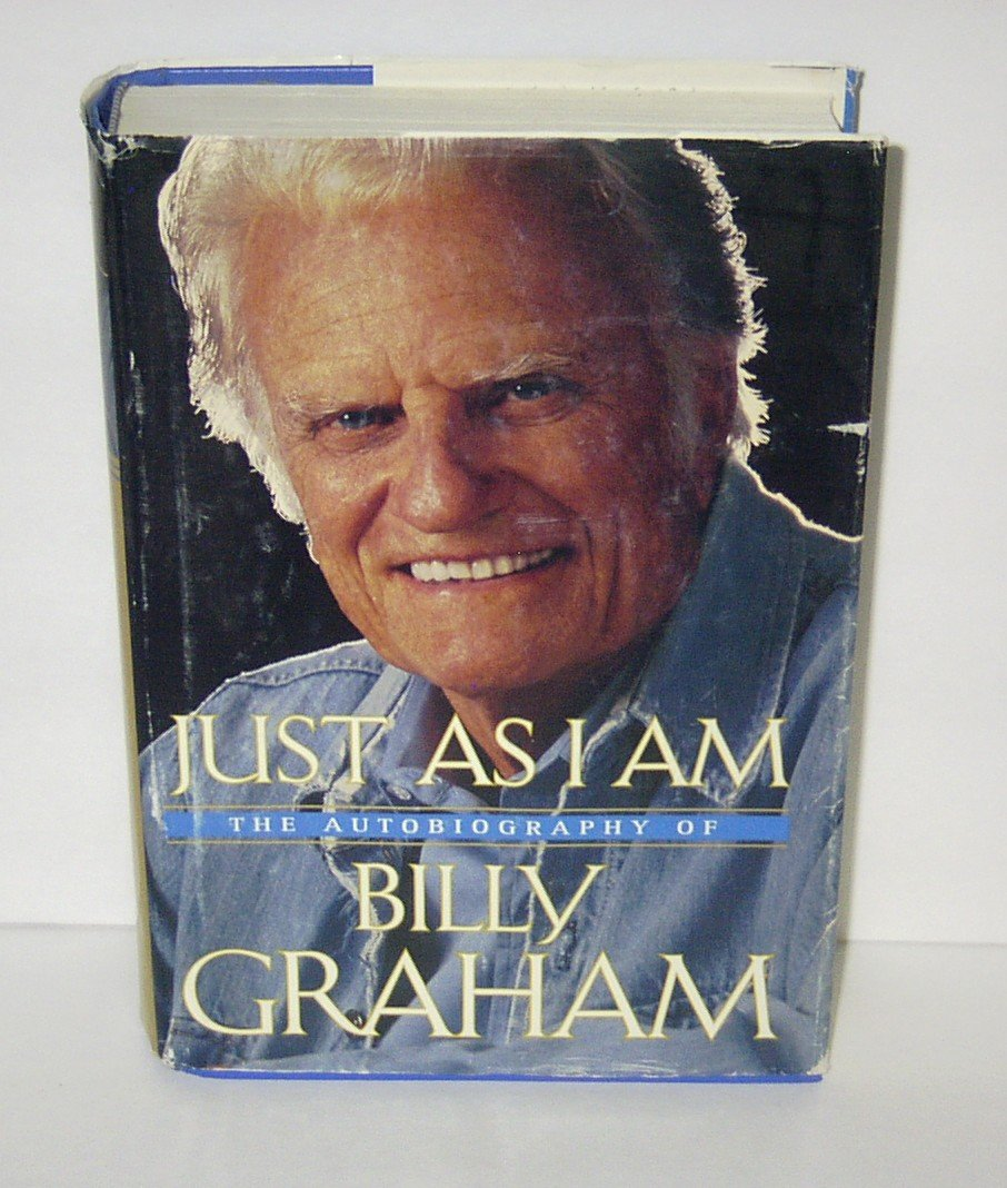 JUST AS I AM by Billy Graham BOOK