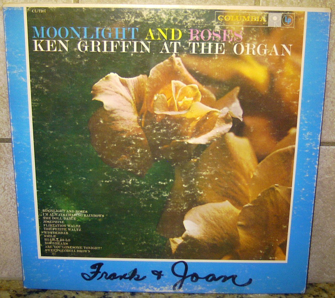 Moonlight and Roses KEN GRIFFIN Columbia LP Record ALBUM CL1207
