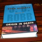Origin In Death by J.D. Robb Hardback Nora Roberts HB