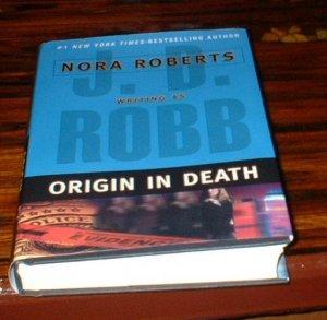 Origin In Death by J.D. Robb Hardback Nora Roberts HB