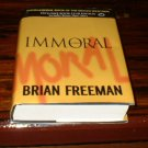 Immoral by Brian Freeman HB Hardback