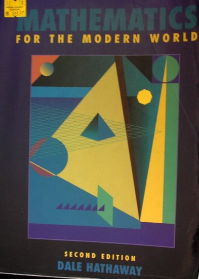Mathematics for the Modern World: ISBN-10: 0536729662, ISBN-13: 978-0536729668