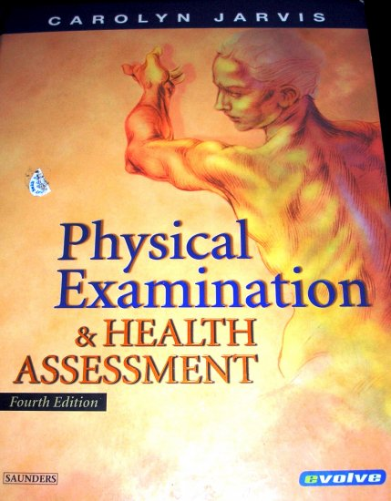 Physical Examination & Health Assessment: ISBN-10: 0721697739,  ISBN-13: 978-0721697734