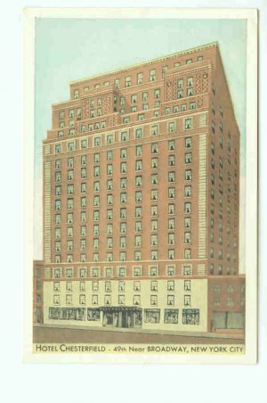 73617 NY New York City Hotel Chesterfield Postcard
