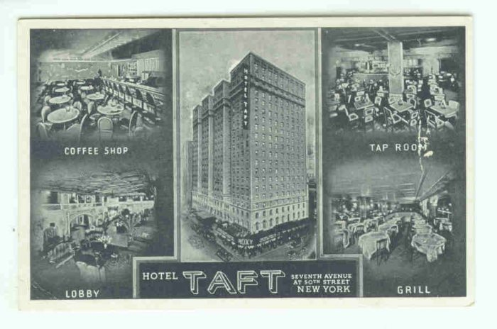 73691 NY New York City Vintage Postcard Hotel Taft Seventh Avenue