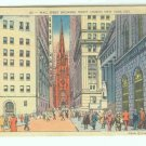 73692 NY New York City Vintage Postcard Wall Street Trinity Church