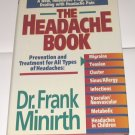 The Headache Book by Frank Minirth, Sandy Dengler  1994 Non-fiction Used Book