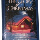 Glory of Christmas by C. Colson, C. Swindoll, M. LUCADO Christian Book Used