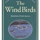 The Wind Birds by Peter Matthiessen (1994)   SHOREBIRDS Book Used