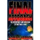 Final Approach by ROBERTS LIARDON END-TIMES LIVING Used Christian Book
