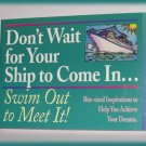 Don't Wait For Your Ship To Come In By john Mason Inspirational New Book
