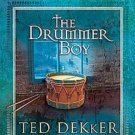 "Christmas Book ""The Drummer Boy"" by Ted Dekker Hardcover Illustrated"