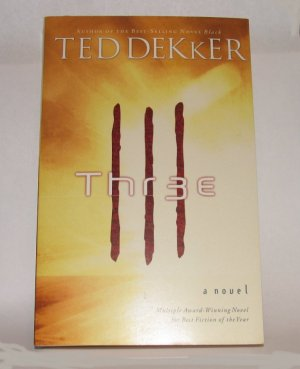 THR3E a Book by Ted Dekker, psychological Christian thriller