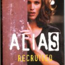 Recruited: A Prequel to Alias PB