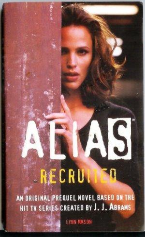 Recruited: A Prequel to Alias PB