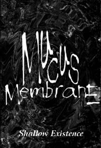 Mucus Membrane: Demo 1997