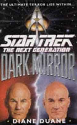 Dark Mirror  by Diane Duane  -  Star Trek: The Next Generation    Hard Cover