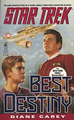 Star Trek:  Best Destiny - Book by Diane L. Carey - Star TreK Original Series Hard Cover