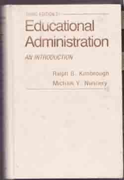 Educational Administration:  An Introduction - By Kimbrough & Nunnery