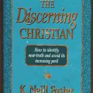 The Discerning Christian:- How to Identify Near-Truth & Avoid its Increasing Peril
