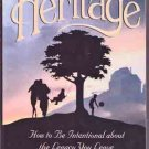 The Heritage:  How to Be Intentional about the Legacy You Leave