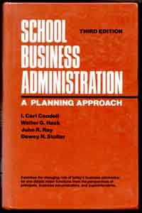 School Business Administration - 3rd Edition - Candoli, Hack, Ray & Stollar
