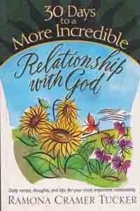30 Days to a More Incredible Relationship with God