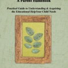 Dyslexia Parent Handbook  -  How to Help Your Child
