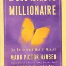 One Minute Millionaire: The Enlightened Way to Wealth  -  Personal Finance Made Easy