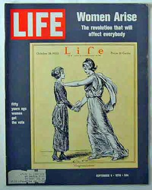 1970 Sept 4 Life Mag  Women�s Lib; 50th Anniversary of the Woman�s Right to Vote