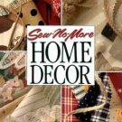 Sew No More: Home Décor     Beautiful Home Interior Decorating Projects That Require No Sewing